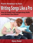 """From Amateur to Ace: Writing Songs Like a Pro"""