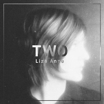 Liza Anne - Two